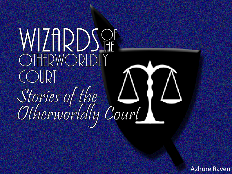 Stories of the Otherworldly Court: A New Uniform